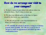 how do we arrange our visit to your campus
