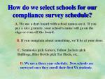 how do we select schools for our compliance survey schedule