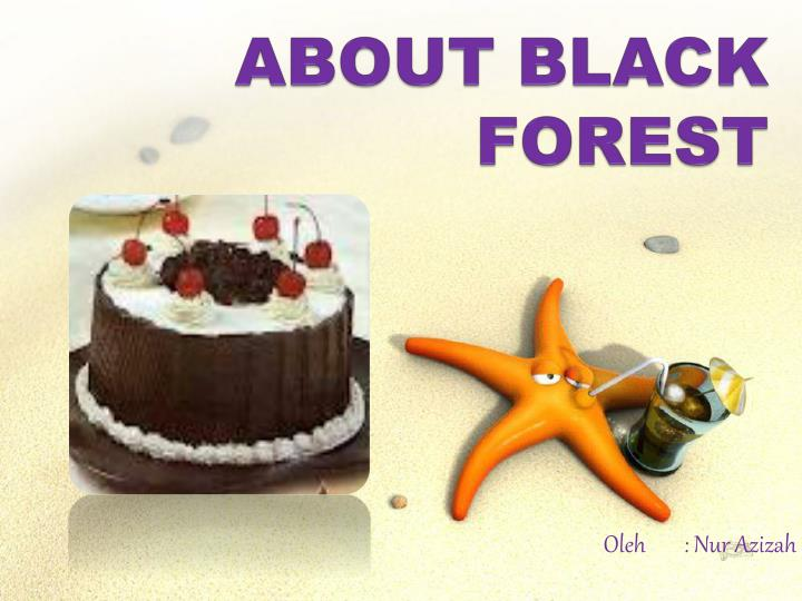 About black forest l.jpg