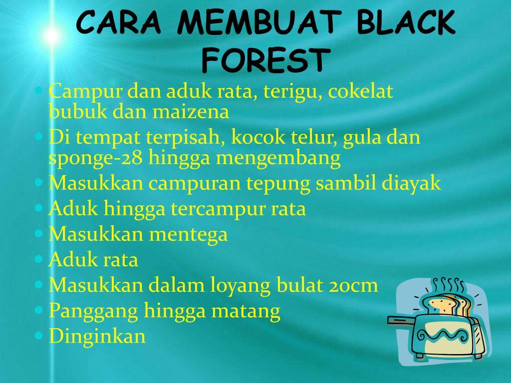 CARA MEMBUAT BLACK FOREST