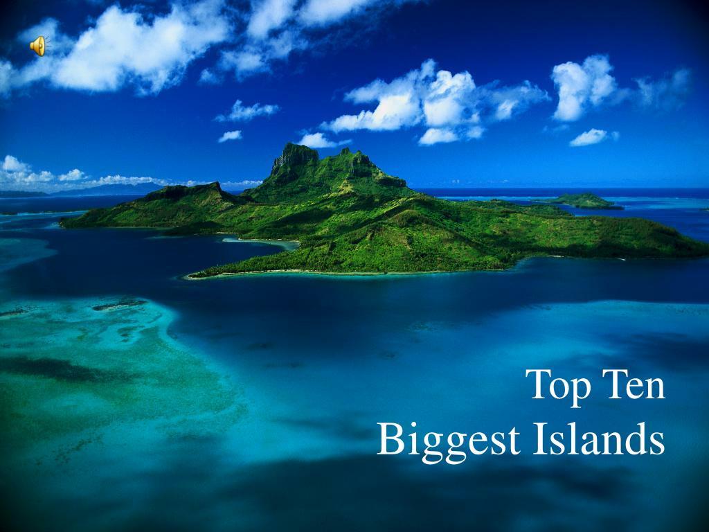 top ten biggest islands
