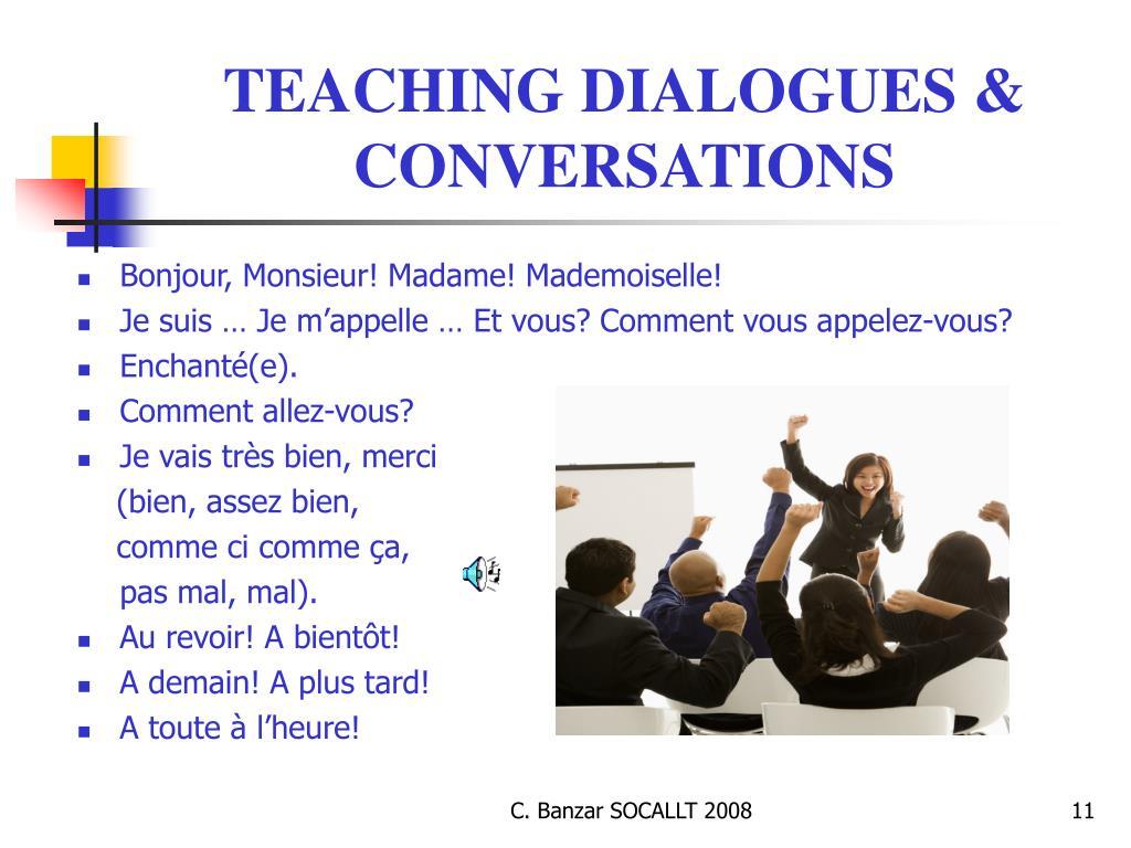TEACHING DIALOGUES & CONVERSATIONS