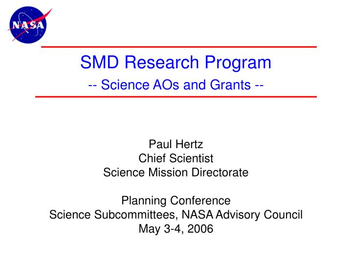 Smd research program science aos and grants