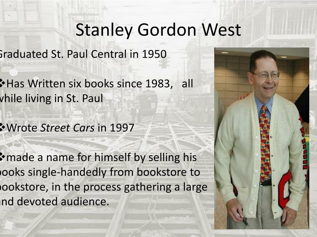 an analysis of the book until they bring the streetcars back by stanley gordon west Read and download until they bring the streetcars back stanley gordon west free ebooks in pdf format - dialectical journal into thin air developmental stage analysis.