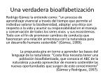 una verdadera bioalfabetizaci n