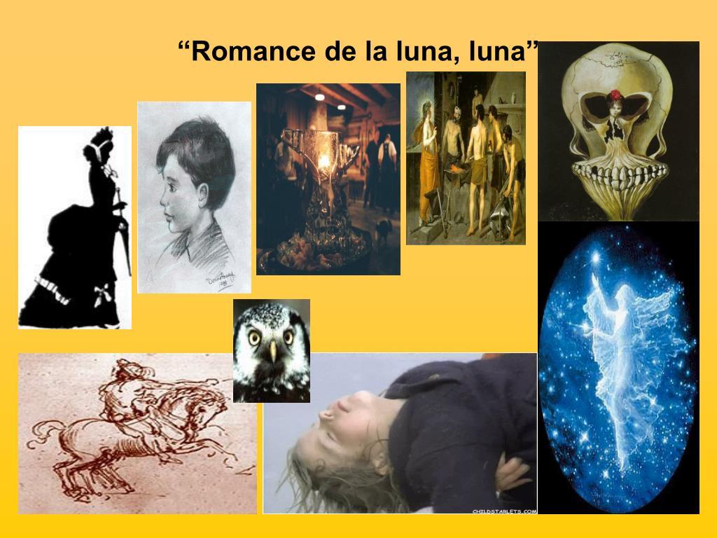 En este romance la luna, símbolo surrealista de la muerte, se lleva al niño gitano, dejado solo en la fragua.
