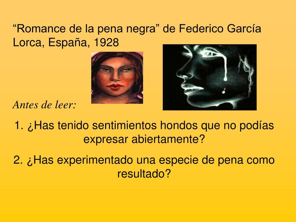 """""""Romance de la pena negra"""" de Federico García Lorca, España, 1928"""