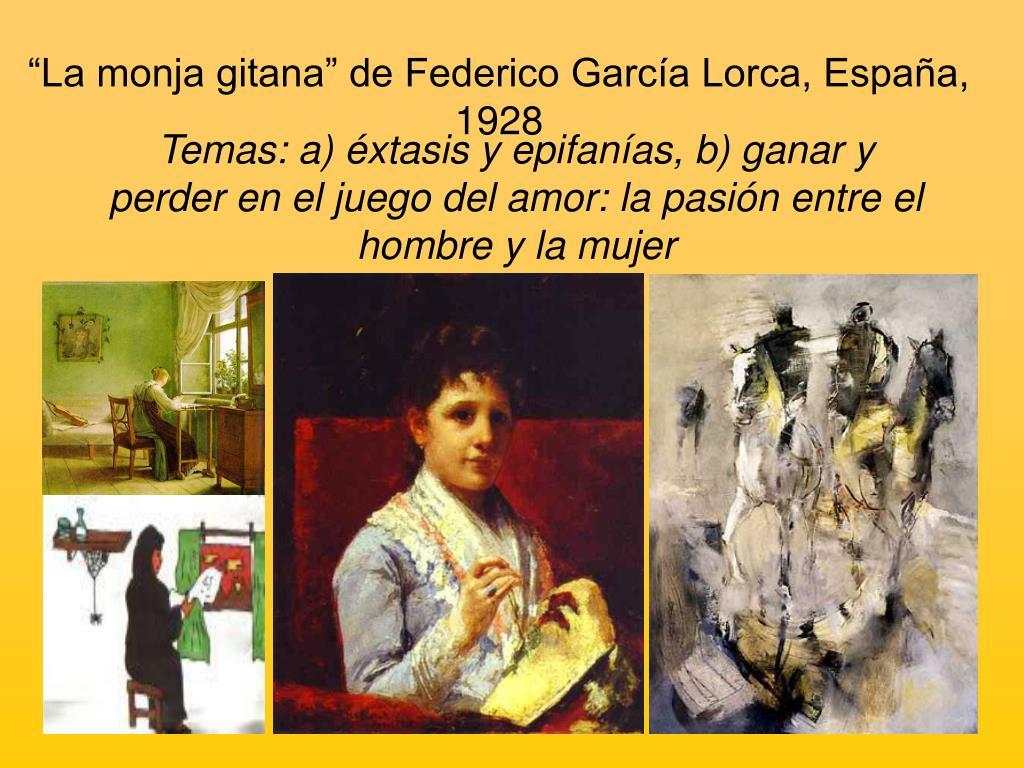 """""""La monja gitana"""" de Federico García Lorca, España, 1928"""