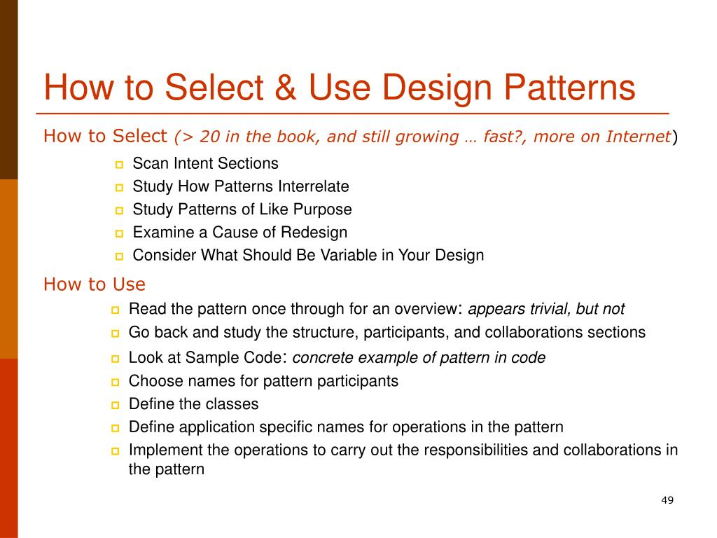 How to Select & Use Design Patterns