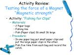 activity review testing the force of a magnet magnetic strength