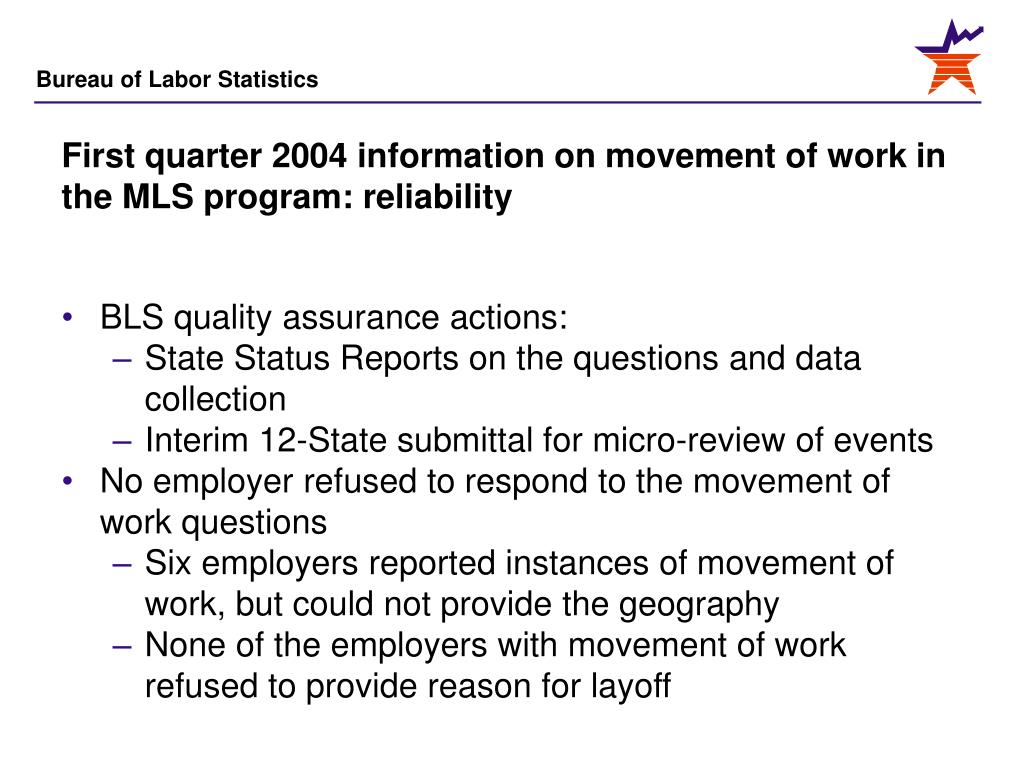 First quarter 2004 information on movement of work in the MLS program: reliability