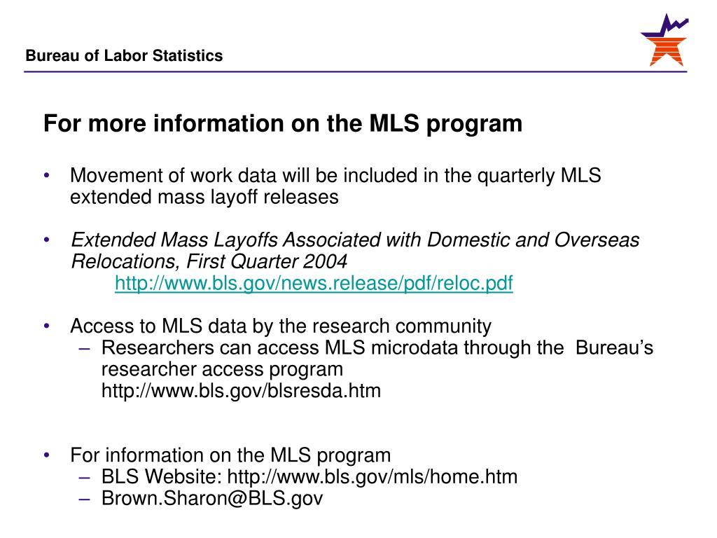 For more information on the MLS program