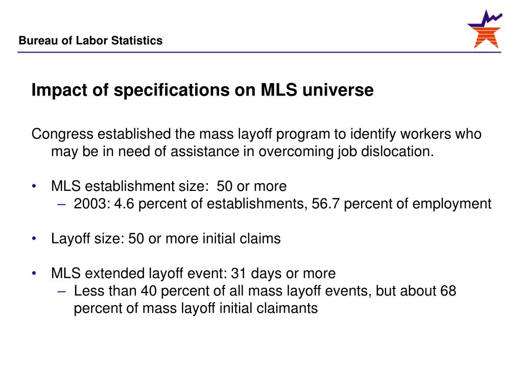 Impact of specifications on MLS universe