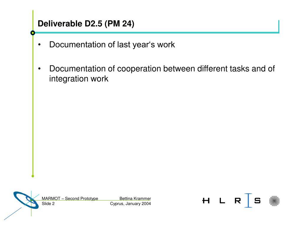 Deliverable D2.5 (PM 24)