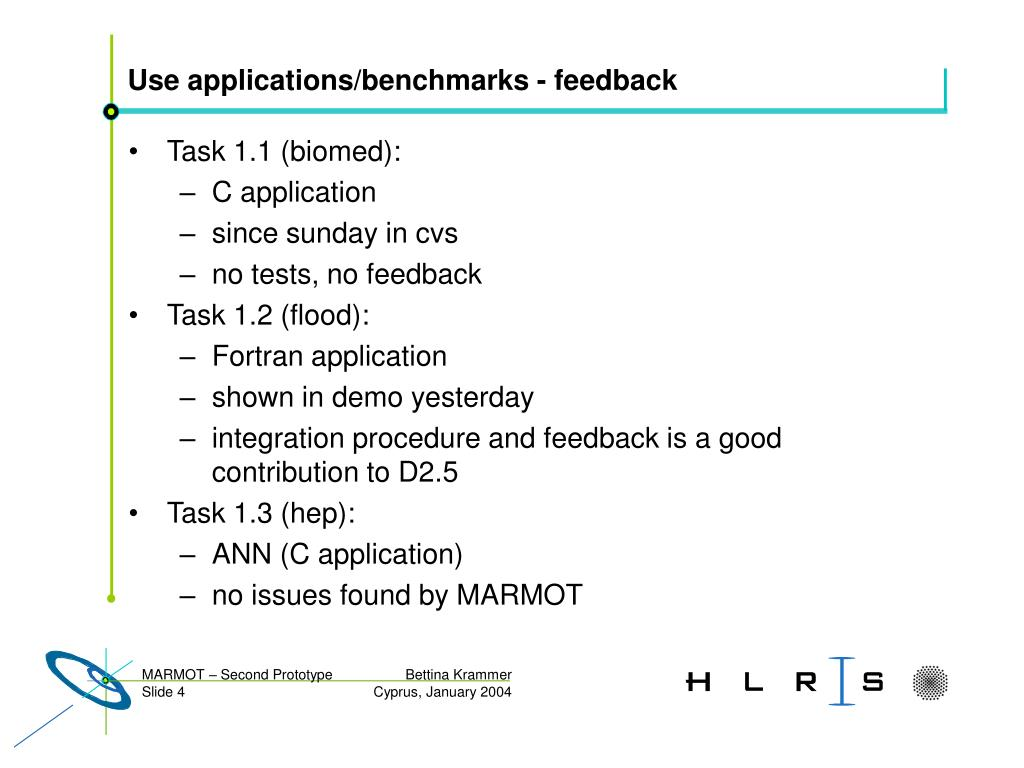 Use applications/benchmarks - feedback
