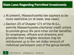 state laws regarding permitted investments21