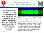 robust telemetry link proposal for a fec coded telemetry link