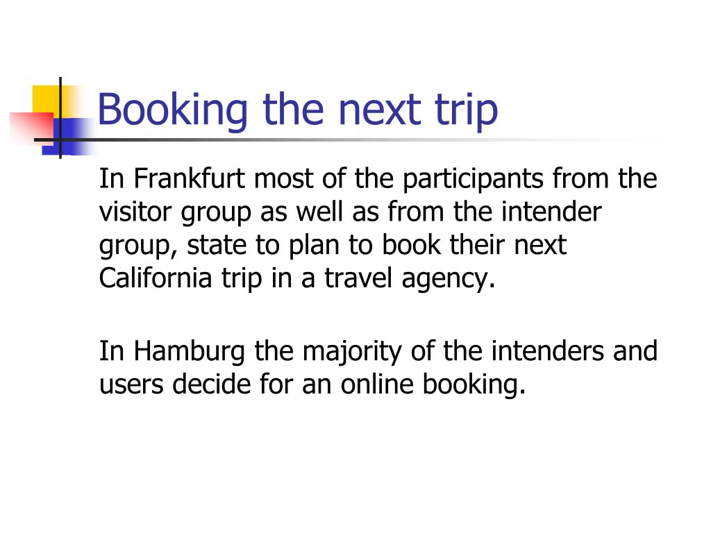 Booking the next trip