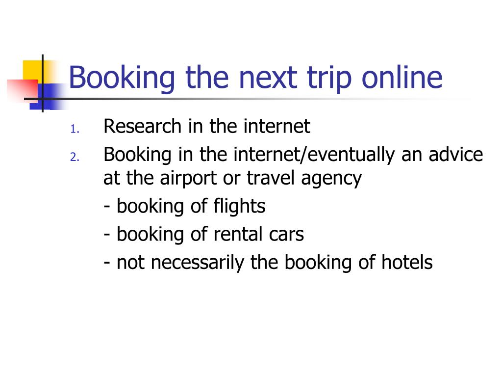 Booking the next trip online