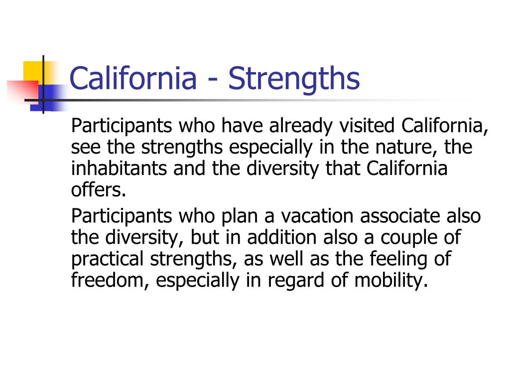 California - Strengths