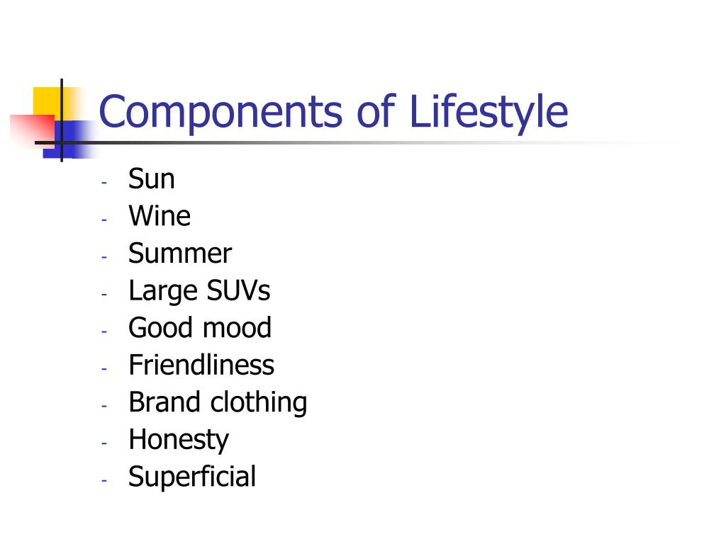 Components of Lifestyle