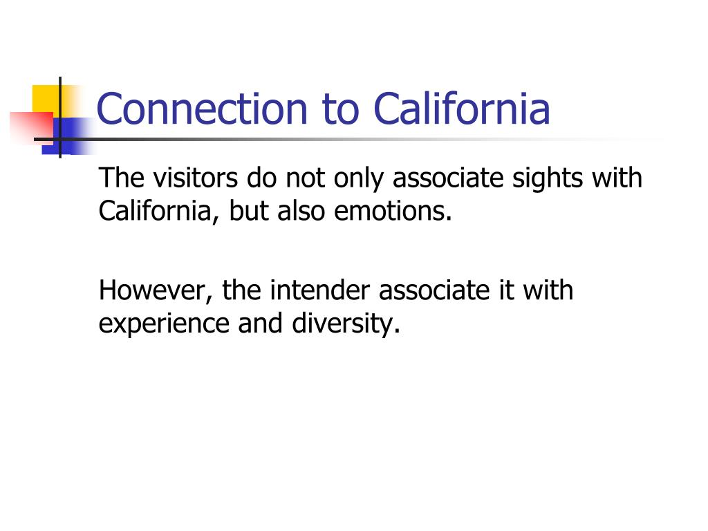 Connection to California