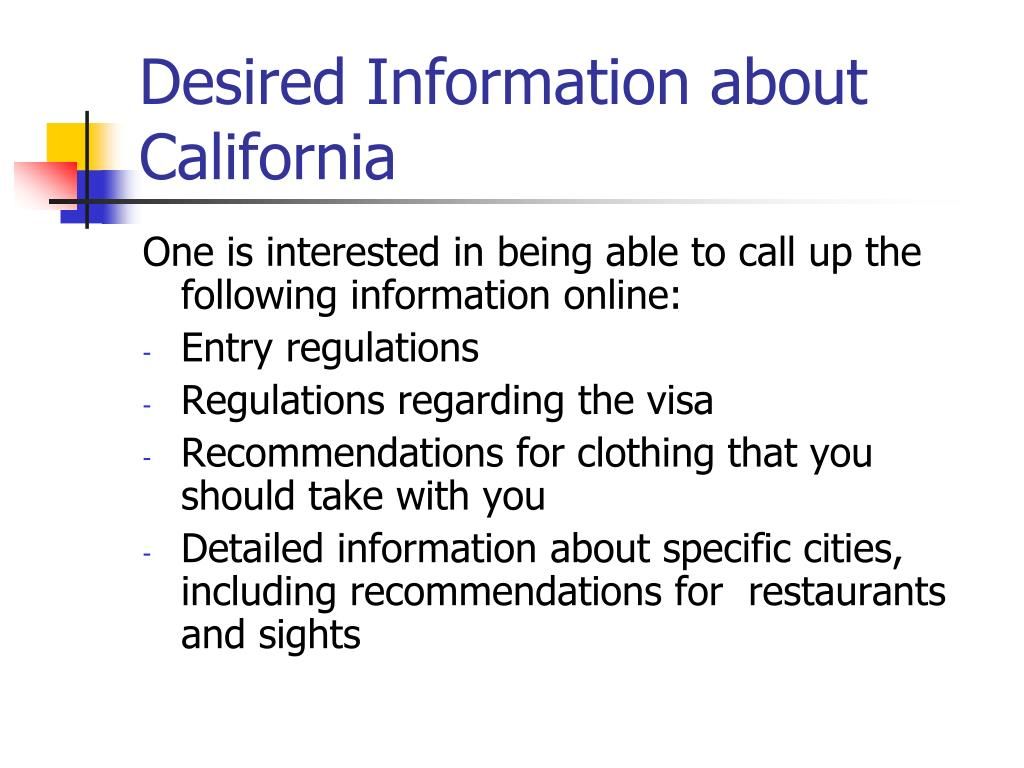 Desired Information about California