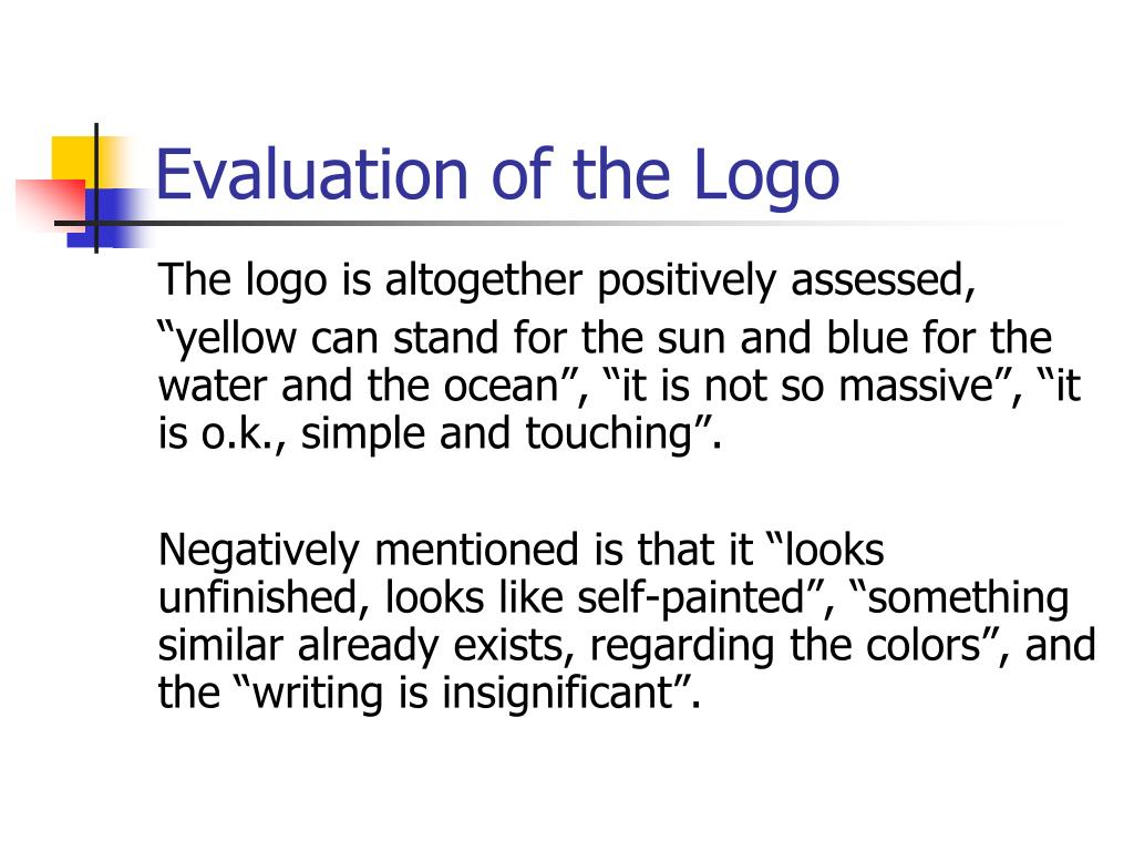 Evaluation of the Logo