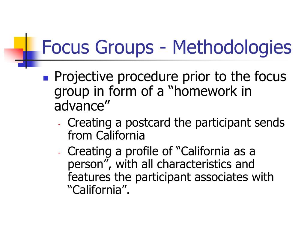 Focus Groups - Methodologies