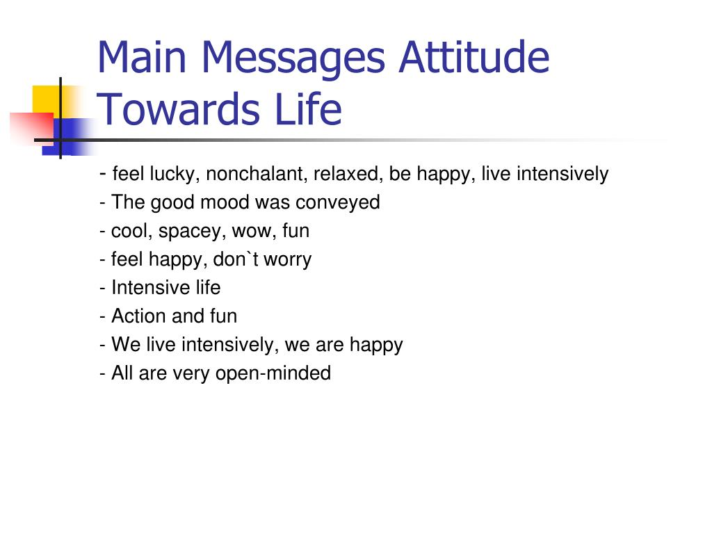 Main Messages Attitude Towards Life