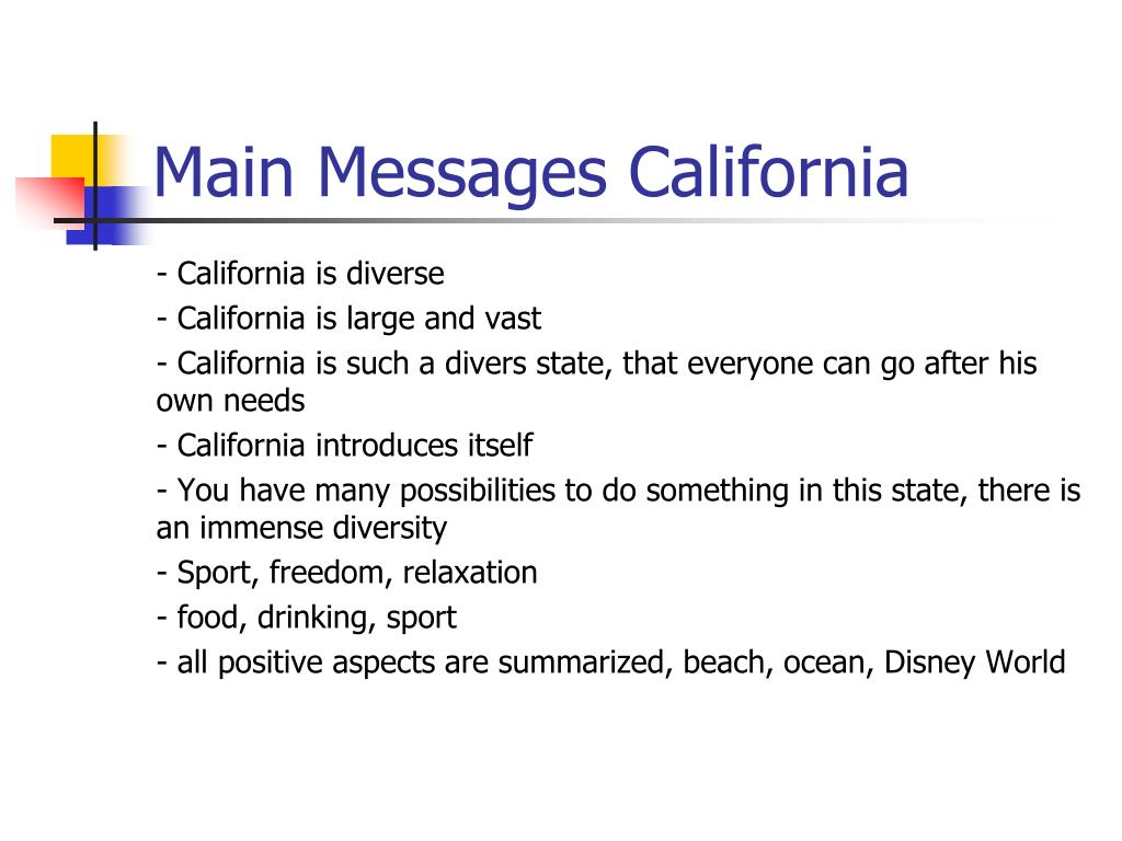 Main Messages California