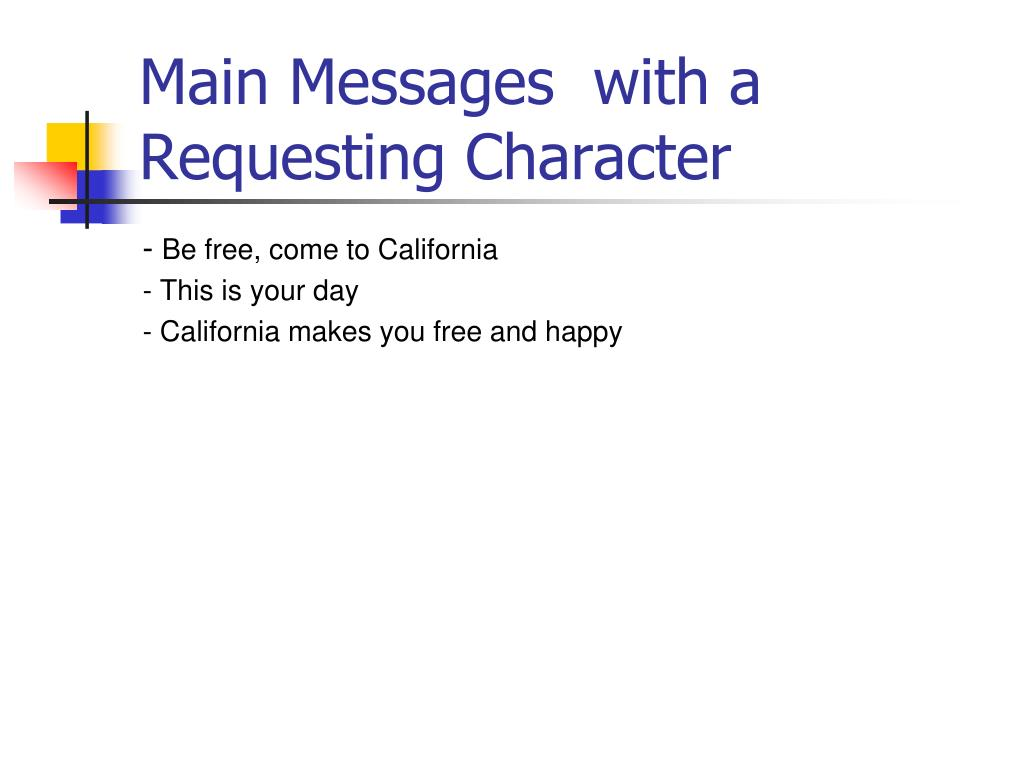 Main Messages  with a Requesting Character