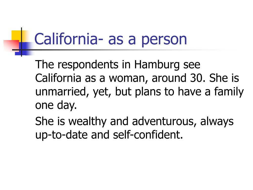 California- as a person