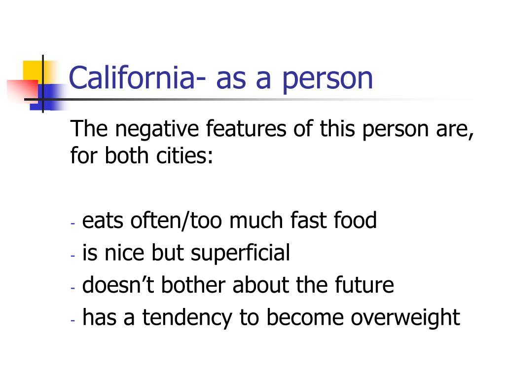 California- as a person