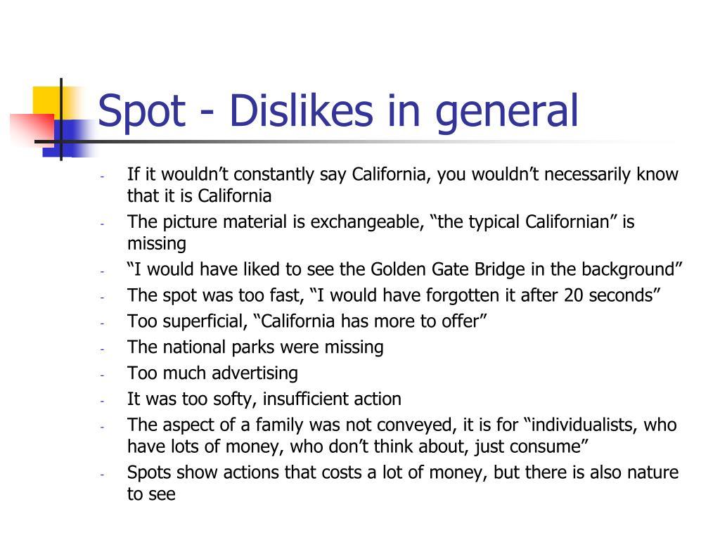 Spot - Dislikes in general