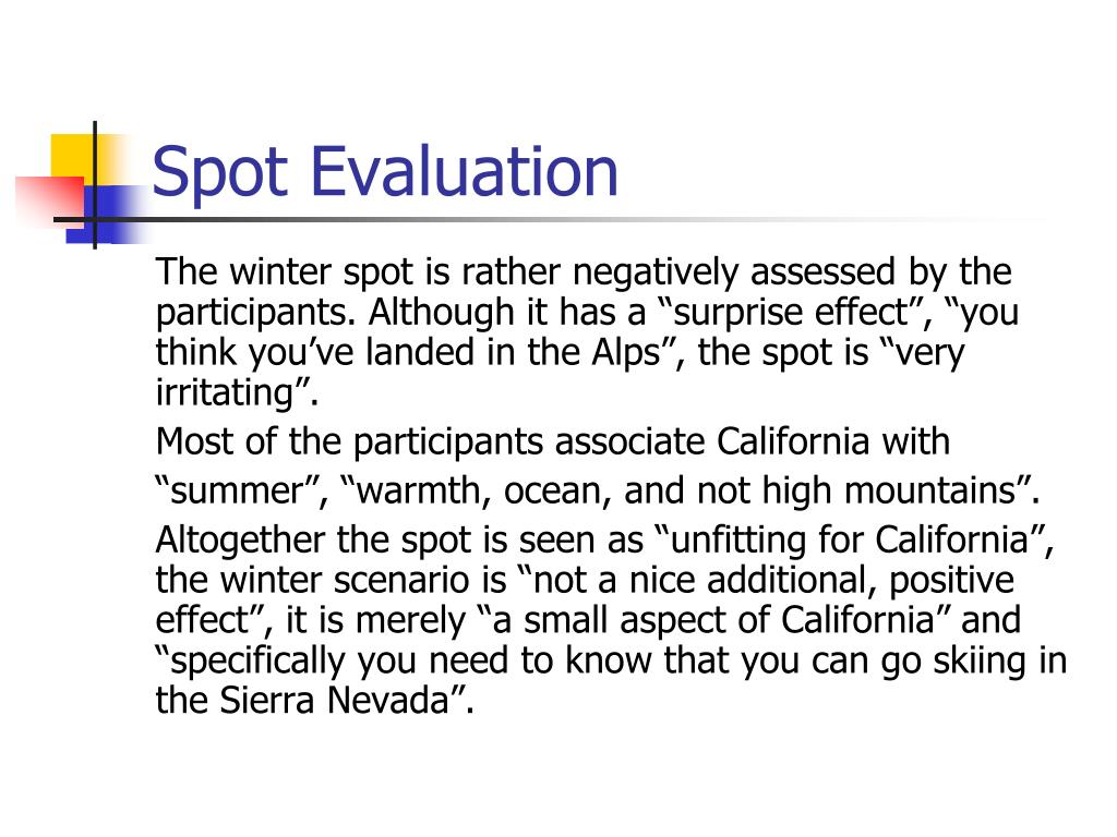 Spot Evaluation