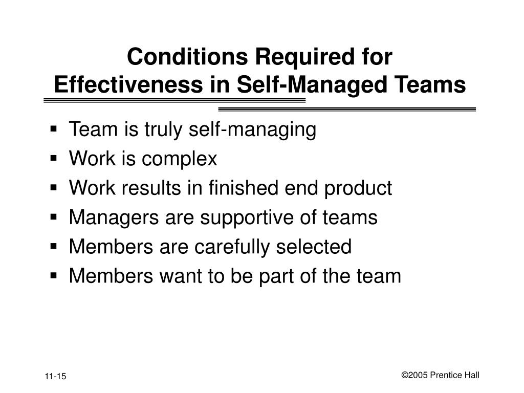 effectiveness of self manage teams in This means that workers need to be able to self-manage, now more than ever   a crucial part of this process is empowering people on your team to take  to be  effective in this new world, everyone, in his or her own way, will.