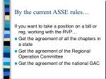 by the current asse rules