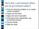 how does a government affairs pro do government affairs
