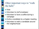 other important ways to walk the halls