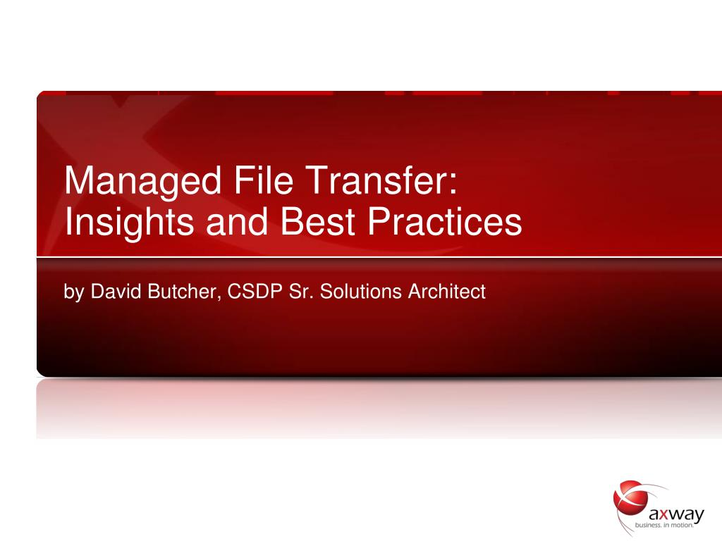 Managed File Transfer: