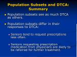 population subsets and dtca summary