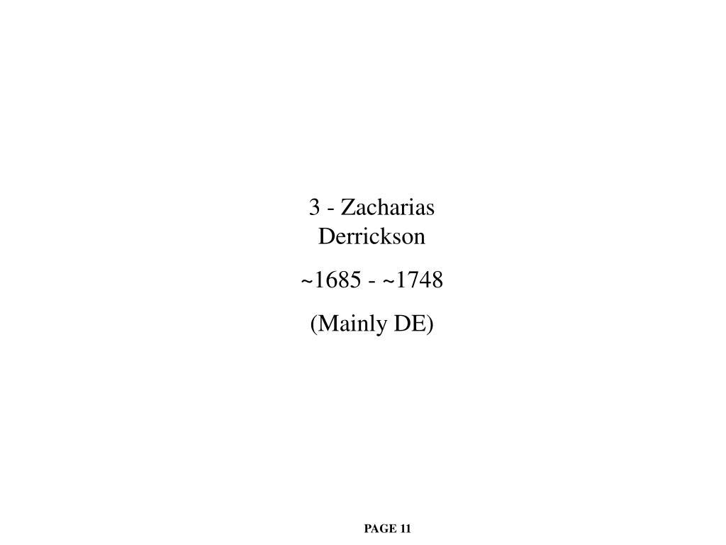 3 - Zacharias Derrickson