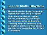 speech skills rhythm