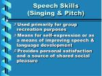 speech skills singing pitch