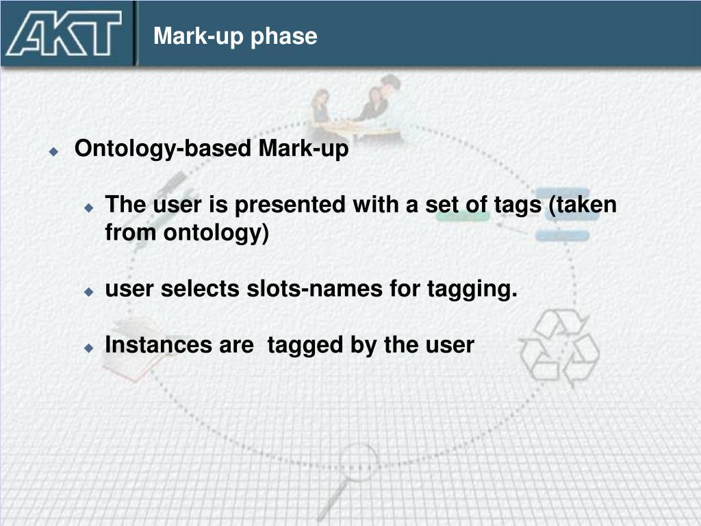 Mark-up phase