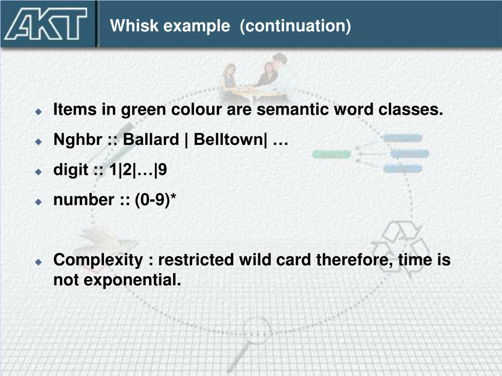 Whisk example  (continuation)