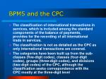 bpm5 and the cpc