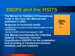 ebops and the msits