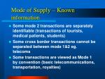 mode of supply known information